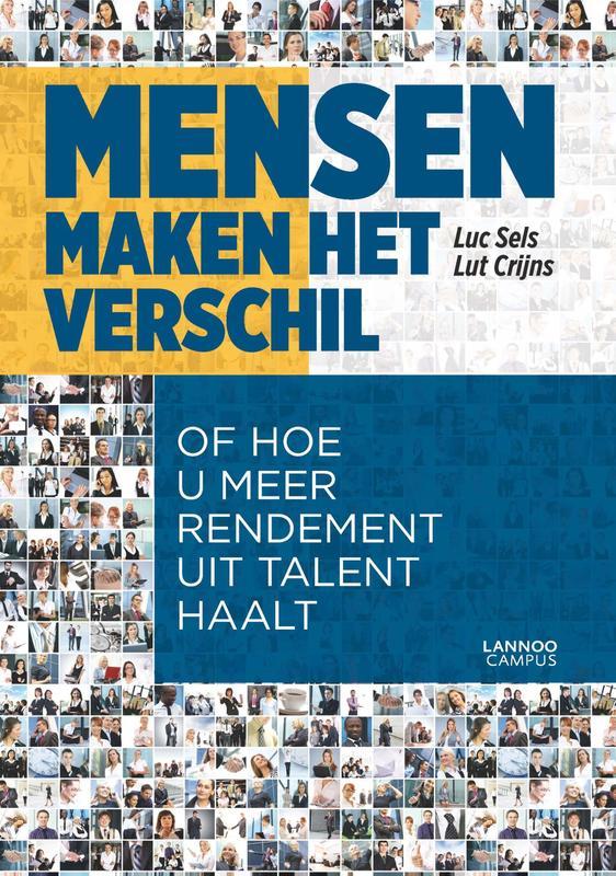 Mensen maken het verschil of hoe u meer rendement uit talent haalt, Sels, Luc, Ebook
