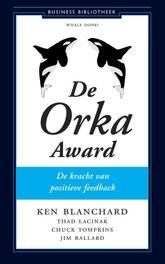 De Orka Award de kracht van de positieve feedback, Blanchard, Kenneth, Ebook