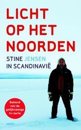 Licht op het noorden Stine in Scandinavie, Jensen, Stine, Ebook