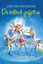 De band grijpt in Deudekom, Joep van, Ebook