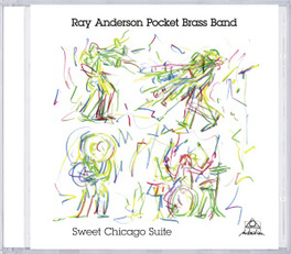 SWEET CHICAGO SUITE ANDERSON, RAY -POCKET BRA, CD