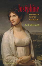 Josephine verlangen, ambitie, Napoleon, Williams, Kate, Ebook