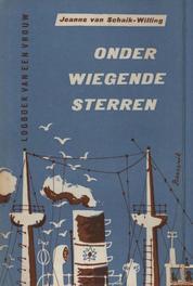 Onder wiegende sterren logboek van een vrouw, Schaik-Willing, Jeanne van, Ebook