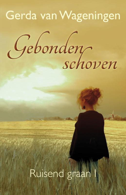 Gebonden schoven Wageningen, Gerda van, Ebook