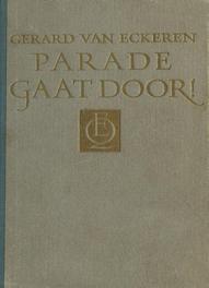 Parade gaat door! Eckeren, Gerard van, Ebook