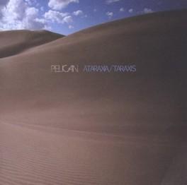 ATARAXIA/TARAXIS PELICAN, CD