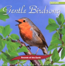 SOUNDS OF THE EARTH.. .. -GENTLE BIRDSONGS V/A, CD