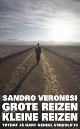 Grote reizen, kleine reizen totdat je hart geheel vervuld is, Veronesi, Sandro, Ebook