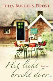 Het licht breekt door Burgers-Drost, Julia, Ebook