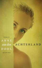 Achterland Dool, Anne van den, Ebook