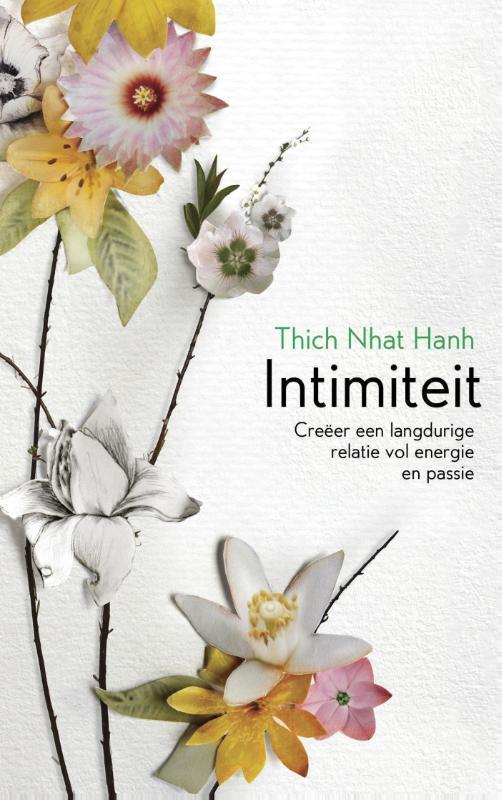 Intimiteit creeer een liefdevolle relatie die standhoudt, Thich Nhat Hanh, Ebook