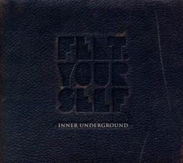 INNER UNDERGROUND FEATURING YOURSELF, CD