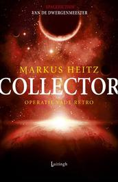 Collector 2 - Operatie Vade Retro Heitz, Marcus, Ebook