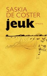 Jeuk Coster, Saskia De, Ebook