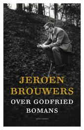 Over Godfried Bomans Brouwers, Jeroen, Ebook