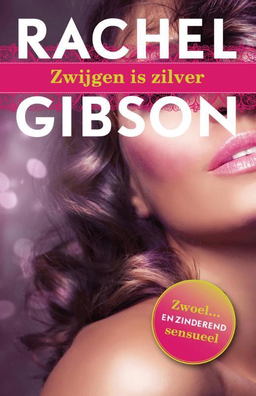 Zwijgen is zilver Gibson, Rachel, Ebook