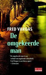 De omgekeerde man Vargas, Fred, Ebook