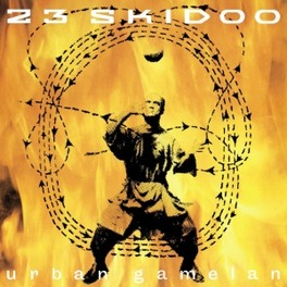 URBAN GAMELAN Audio CD, TWENTY-THREE SKIDOO, CD