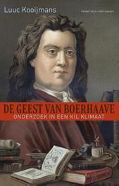 De geest van Boerhaave onderzoek in een kil klimaat, Kooijmans, Luuc, Ebook