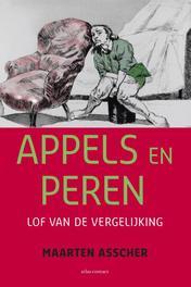 Appels en peren lof van de vergelijking, Asscher, Maarten, Ebook