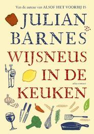 Wijsneus in de keuken Barnes, Julian, Ebook