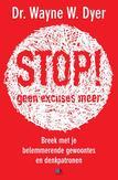 Stop! Geen excuses meer
