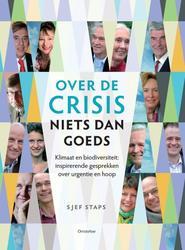 Over de crisis niets dan goeds