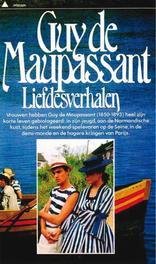 Liefdesverhalen Maupassant, Guy de, Ebook