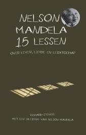 Nelson Mandela 15 lessen over leven, liefde en leiderschap, Stengel, Richard, Ebook