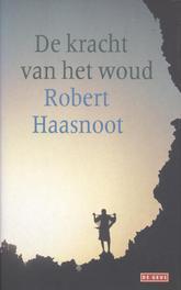 De kracht van het woud Haasnoot, Robert, Ebook