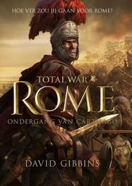 Total war - Rome - ondergang van Carthago Gibbins, David, Ebook