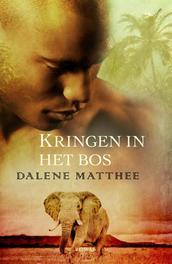 Kringen in een bos Matthee, Dalene, Ebook