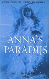 Anna's paradijs over engelen, sferen en gidsen, Heide, Jan C. van der, Ebook