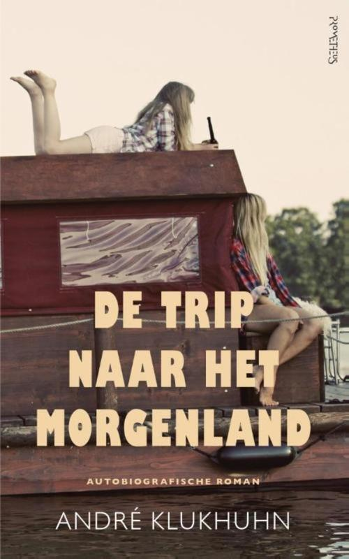 Trip naar het morgenland Klukhuhn, Andre, Ebook