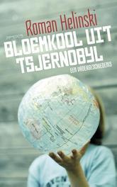 Bloemkool uit Tsjernobyl een vadergeschiedenis, Helinski, Roman, Ebook