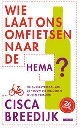 Wie laat ons omfietsen naar de hema Breedijk, Cisca, Ebook