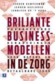 Briljante businessmodellen in de zorg