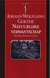 Natuurlijke verwantschap die Wahlverwandtschaften, Goethe, Johann Wolfgang, Ebook
