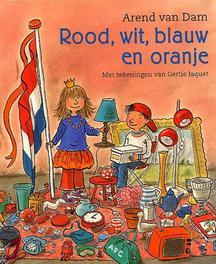 Rood, wit, blauw en oranje Dam, Arend van, Ebook