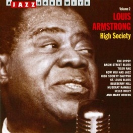 HIGH SOCIETY VOL.2 'A JAZZ HOUR WITH' Audio CD, LOUIS ARMSTRONG, CD