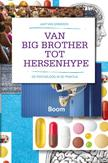 Van big brother tot hersenhype