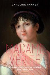 Madame Verite de waarzegster in de kringen rond Napoleon, Hanken, Caroline, Ebook
