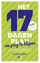 Het 17 dagenplan om jong te blijven lijk jonger, word gezonder en stop het verouderingsproces, Moreno, Mike, Ebook