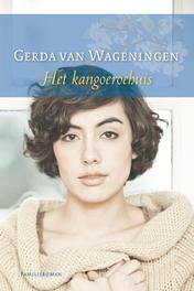 Het kangoeroehuis Wageningen, Gerda van, Ebook