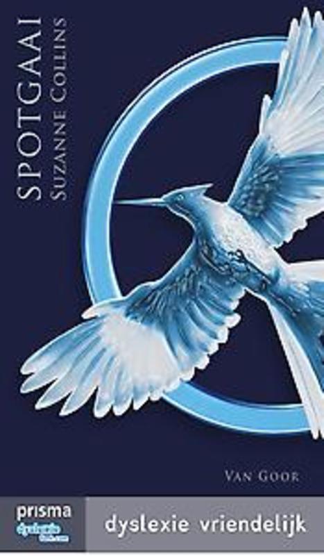 Spotgaai dyslexie vriendelijke uitgave, Collins, Suzanne, Ebook