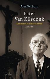 Pater van Kilsdonk raadsman in delicate zaken, Verburg, Alex, Ebook