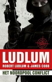 Het noordpool conflict een Jon Smith thriller, Ludlum, Robert, Ebook