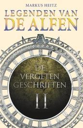 De vergeten geschriften Heitz, Markus, Ebook