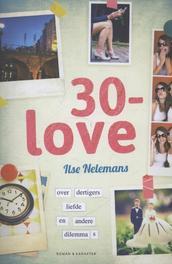 30-love Nelemans, Ilse, Ebook