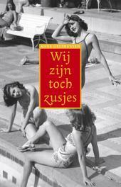 Wij zijn toch zusjes Gesthuysen, Anne, Ebook